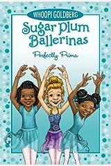 Sugar Plum Ballerinas Perfectly Prima Paperback