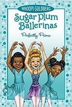 Sugar Plum Ballerinas #3: Perfectly Prima (Sugar Plum Ballerinas (Quality))