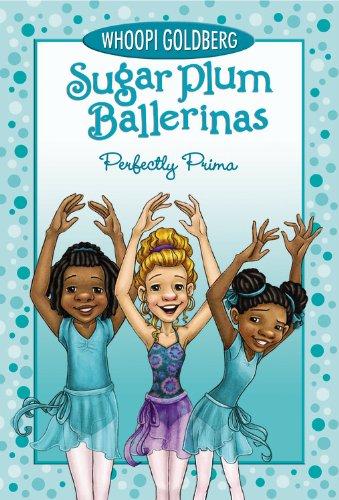 Sugar Plum Ballerinas - Sugar Plum Ballerinas Perfectly Prima