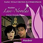 David, Dresden (Lese Novelas - Deutsch als Fremdsprache) | Thomas Silvin