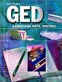 Steck-Vaughn Ged: Language Arts, Writing (Steck-Vaughn Ged Series) [Paperback]