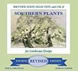 img - for Identification, Selection and Use of Southern Plants: For Landscape Design (Fourth Revised Edition) book / textbook / text book