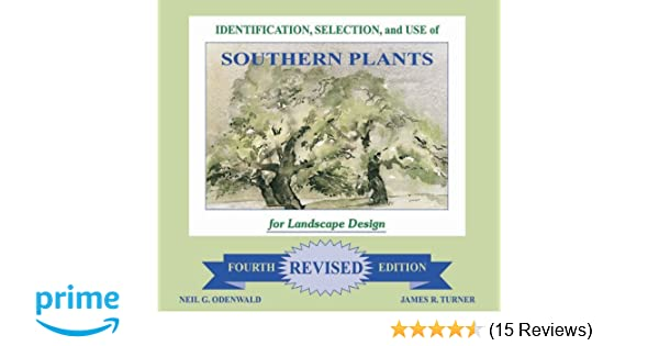 Identification Selection And Use Of Southern Plants For Landscape