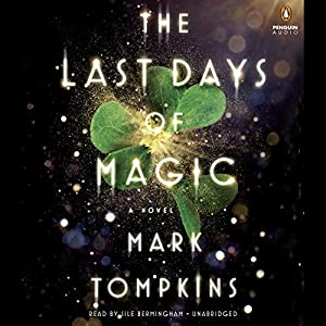 The Last Days of Magic Hörbuch