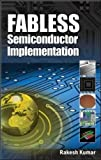 Fabless Semiconductor Implementation 9780071502665