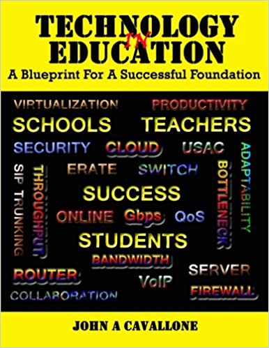 Technology in education a blueprint for a successful foundation technology in education a blueprint for a successful foundation john a cavallone 9781515369219 amazon books malvernweather Images