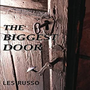 The Biggest Door Audiobook