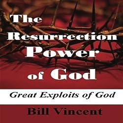 The Resurrection Power of God