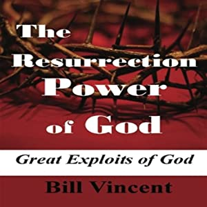 The Resurrection Power of God Audiobook