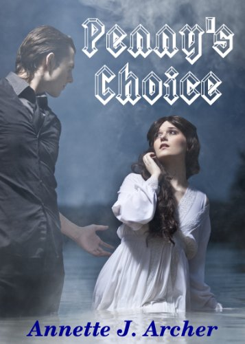 Pennys Choice: (Book 1 of Pennys Choice Series)