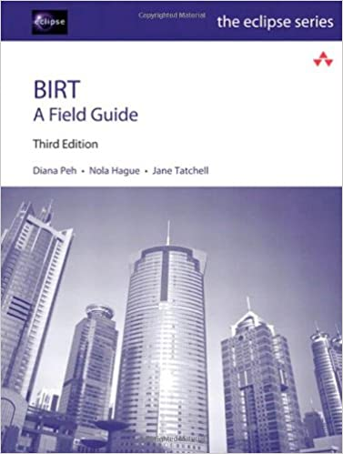 BIRT A Field Guide 3rd Edition
