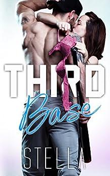 Third Base by [Stella, Author]
