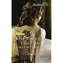 Os desafios de uma dama: Harlequin Históricos - ed.122 (Lordes Irreverentes)
