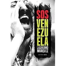 SOS Venezuela (Spanish Edition)