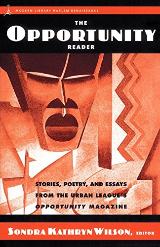 Search : The Opportunity Reader: Stories, Poetry, and Essays from the Urban League's Opportunity Magazine (Harlem Renaissance)