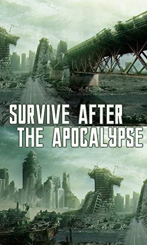 Survive After the Apocalypse by [Blare, Sercio]