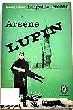 Arsene lupin -l'aiguille creuse