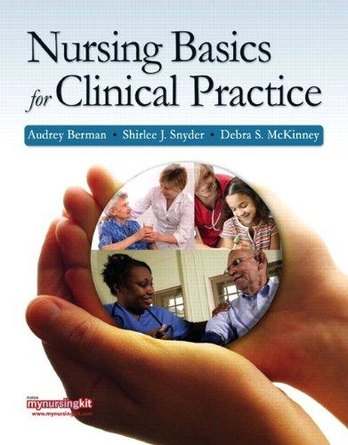 Nursing Basics for Clinical Practice