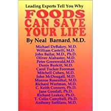 [ FOODS CAN SAVE YOUR LIFE ] By Barnard, Neal D ( Author) 1996 [ Paperback ]