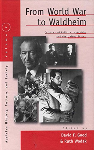Book cover from From World War to Waldheim: Culture and Politics in Austria and the United States (Austrian and Habsburg Studies) by Bicchiere Alta