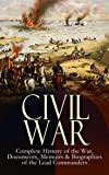 img - for CIVIL WAR   Complete History of the War, Documents, Memoirs & Biographies of the Lead Commanders: Memoirs of Ulysses S. Grant & William T. Sherman, Biographies ... Address, Presidential Orders & Actions book / textbook / text book