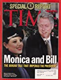 Time Magazine February 2, 1998 Special Report - Monica and Bill