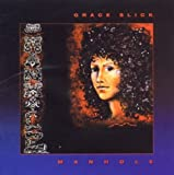 Manhole by Grace Slick [2011] Audio CD
