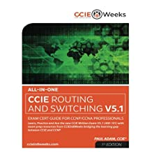 All-in-One CCIE Routing and Switching V5.1 400-101 Written Exam Cert Guide for CCNP and CCNA Professionals (1st Edition)