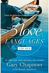 The 5 Love Languages for Men: Tools for Making a Good Relationship Great Paperback