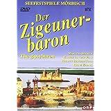 Johann Strauss II Der Zigeunerbaron