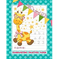 ABC's and 123's Handwriting Practice Paper: Sweet Giraffe Notebook with 100 Blank Writing Pages plus BONUS Block and Cursive Alphabets and Number Tracing Example Charts for Girls K-4th Grade