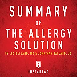 Summary of The Allergy Solution by Leo Galland and Jonathan Galland | Includes Analysis