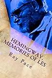 Hemingway, Memories of Les