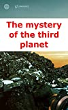 The mystery of the third planet