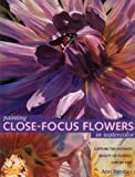Painting Close Focus Flowers in Watercolor, Ann Pember, 0891349472