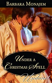 Under a Christmas Spell (Wicked Christmas Wishes) by [Monajem, Barbara]