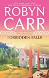By Robyn Carr Forbidden Falls (A Virgin River Novel) (Original)