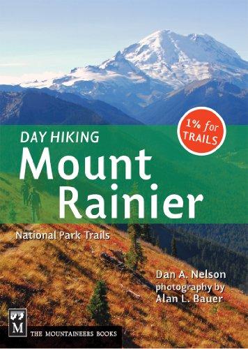 Day Hiking: Mount Rainier National Park Trails (Best Mt Rainier Day Hikes)