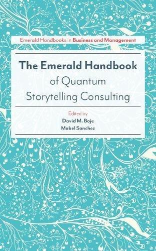 The Emerald Handbook of Quantum Storytelling Consulting