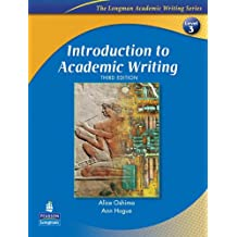 Introduction to Academic Writing (The Longman Academic Writing Series, Level 3) (3rd Edition)