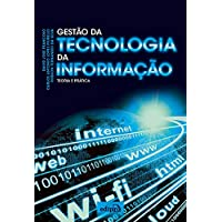 Gestão da tecnologia da informação: Teoria e prática