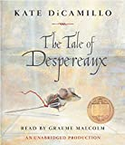 The Tale of Despereaux: Being the Story of a Mouse, a Princess, Some Soup and a Spool of Thread