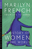 From Eve to Dawn, A History of Women in the World, Volume III: Infernos and Paradises, The Triumph of Capitalism in the 19th Century: 3