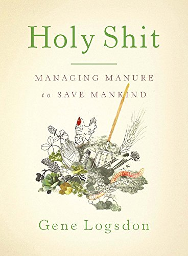 Holy Shit: Managing Manure to Save Mankind (List Of The 10 Commandments For Children)
