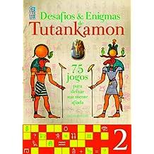 Tutankamon. Desafios e Enigmas - Volume 2