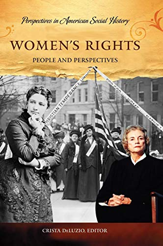 Women's Rights: People and Perspectives (Perspectives in American Social History)