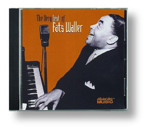 The Very Best of Fats Waller by Collector's Choice