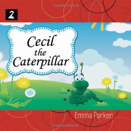 Download Cecil The Caterpillar (Feed Me) ebook