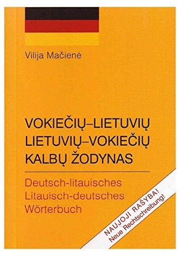 Deutsch-Litauisches/Litauisch-Deutsches Wörterbuch mit ca. 13000 Stichwörter - Neue Rechtschreibung: Ausgabe 2005 (EuroLingual Edition)