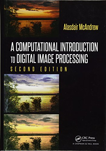 A Computational Introduction to Digital Image Processing